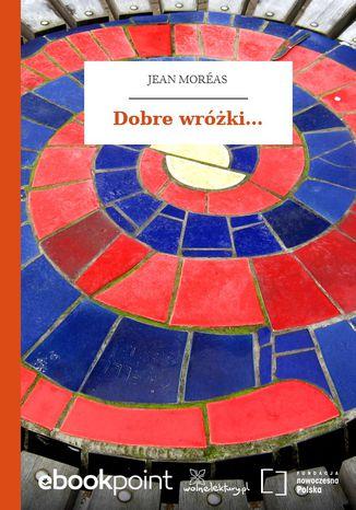 Okładka książki/ebooka Dobre wróżki