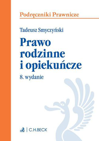 Okładka książki/ebooka Prawo rodzinne i opiekuńcze. Wydanie 8