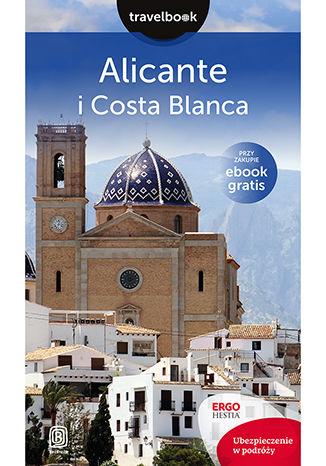 Okładka książki/ebooka Alicante i Costa Blanca. Travelbook. Wydanie 1