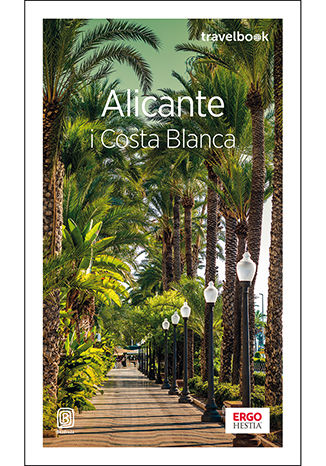 Ebook Alicante i Costa Blanca. Travelbook. Wydanie 3