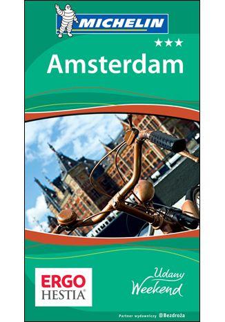 Okładka książki/ebooka Amsterdam. Udany weekend. Wydanie 1