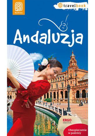 Okładka książki Andaluzja. Travelbook. Wydanie 1