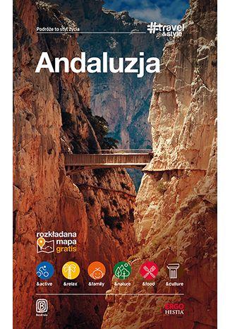 Okładka książki Andaluzja. #Travel&Style. Wydanie 1