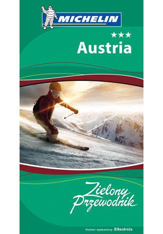 Okładka książki/ebooka Austria. Zielony Przewodnik. Wydanie 2