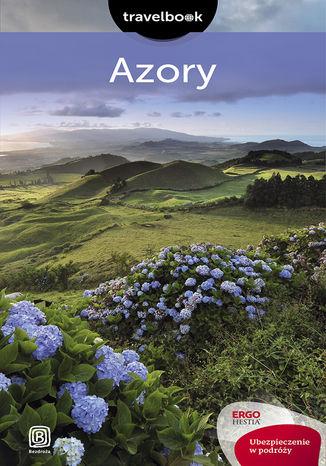 Okładka książki Azory. Travelbook. Wydanie 1