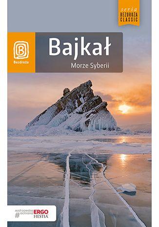 Okładka książki Bajkał. Morze Syberii. Wydanie 5