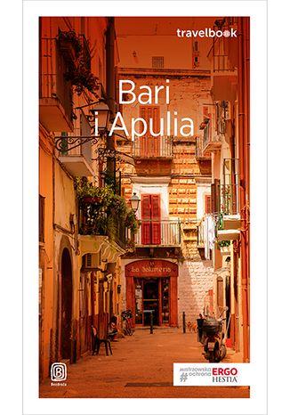 Okładka książki/ebooka Bari i Apulia. Travelbook. Wydanie 1