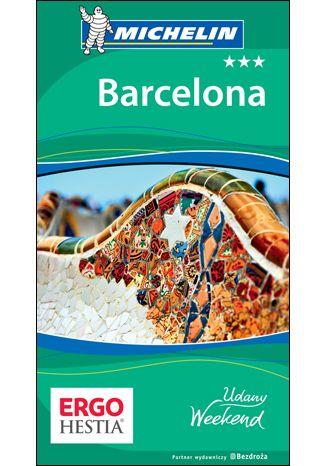Okładka książki/ebooka Barcelona. Udany weekend. Wydanie 5