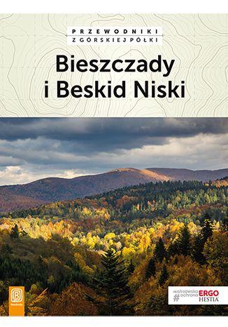 Okładka książki Bieszczady i Beskid Niski. Przewodniki z górskiej półki. Wydanie 3