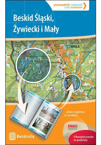 Okładka książki/ebooka Beskid Śląski, Żywiecki i Mały. Przewodnik-celownik. Wydanie 1