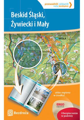 Okładka książki: Beskid Śląski, Żywiecki i Mały. Przewodnik-celownik. Wydanie 1
