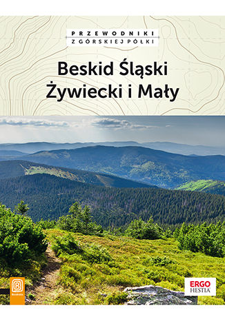 Okładka książki: Beskid Śląski, Żywiecki i Mały. Wydanie 2