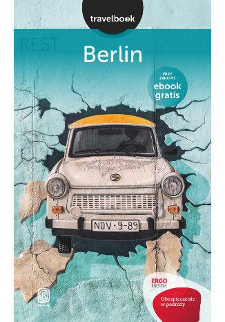 Okładka książki Berlin. Travelbook. Wydanie 1
