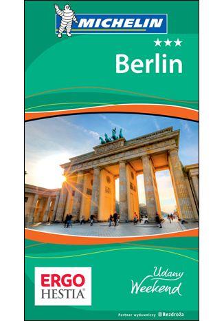 Okładka książki/ebooka Berlin. Udany weekend. Wydanie 3