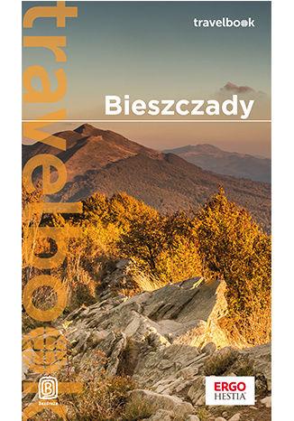 Okładka książki Bieszczady. Travelbook. Wydanie 4