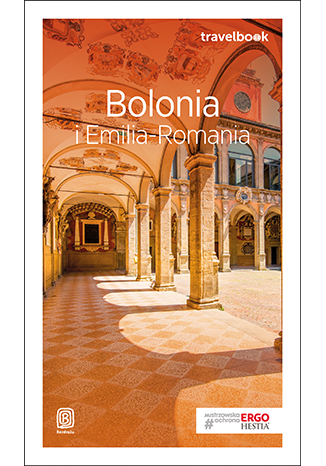 Okładka książki/ebooka Bolonia i Emilia-Romania. Travelbook. Wydanie 2