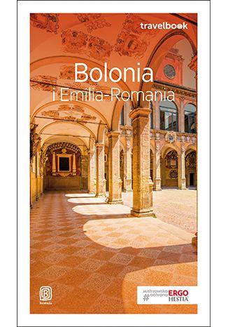 Okładka książki Bolonia i Emilia-Romania. Travelbook. Wydanie 2
