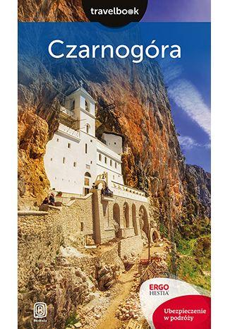 Okładka książki Czarnogóra. Travelbook. Wydanie 2