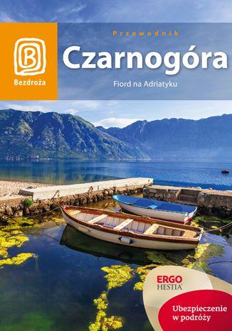 Okładka książki Czarnogóra. Fiord na Adriatyku. Wydanie 6