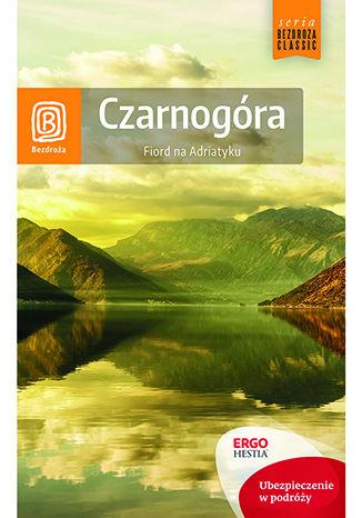Okładka książki Czarnogóra. Fiord na Adriatyku. Wydanie 7