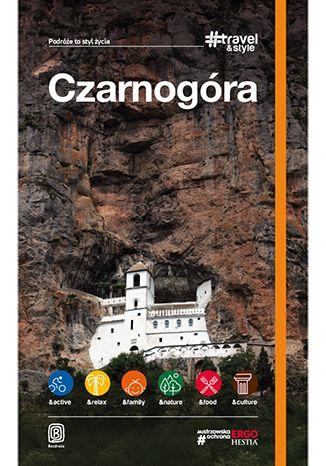 Okładka książki Czarnogóra. #Travel&Style. Wydanie 1