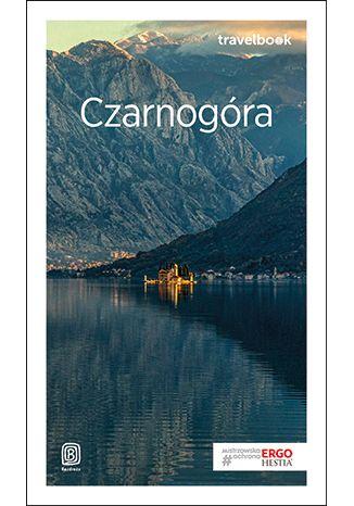 Okładka książki Czarnogóra. Travelbook. Wydanie 3
