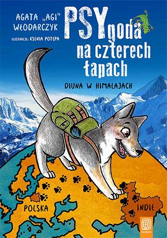 Okładka książki PSYgoda na czterech łapach. Diuna w Himalajach
