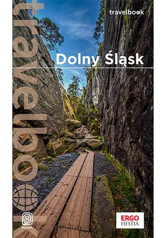 Okładka książki Dolny Śląsk. Travelbook. Wydanie 1