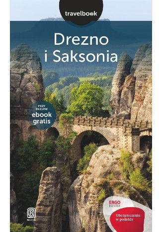Okładka książki/ebooka Drezno i Saksonia. Travelbook. Wydanie 1