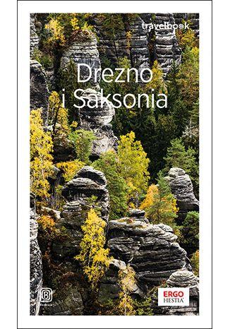 Okładka książki Drezno i Saksonia. Travelbook. Wydanie 3