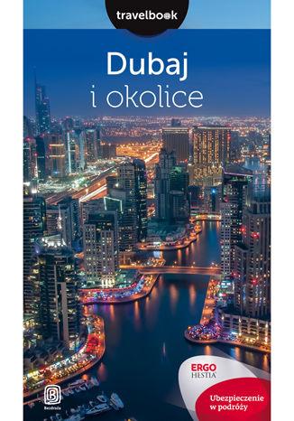Okładka książki/ebooka Dubaj i okolice. Travelbook. Wydanie 2
