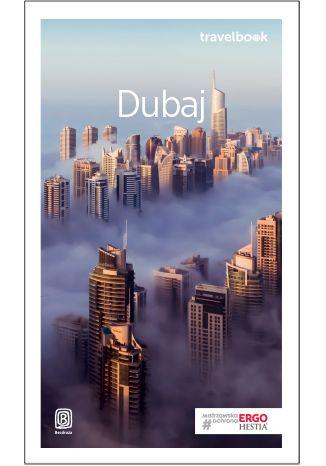 Okładka książki Dubaj. Travelbook. Wydanie 3