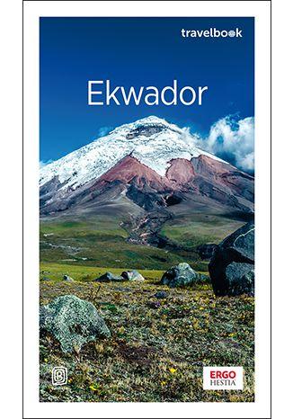 Okładka książki/ebooka Ekwador. Travelbook. Wydanie 1