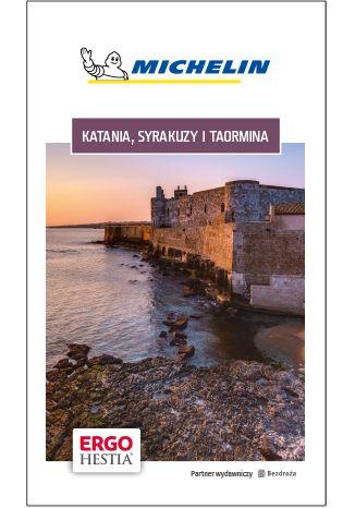 Okładka książki Katania, Syrakuzy i Taormina. Michelin. Wydanie 1