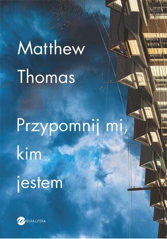 Okładka książki/ebooka Przypomnij mi, kim jestem