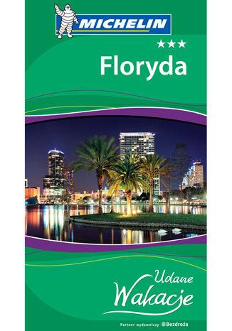 Okładka książki Floryda. Udane Wakacje. Wydanie 1