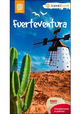 Okładka książki Fuerteventura.Travelbook. Wydanie 1