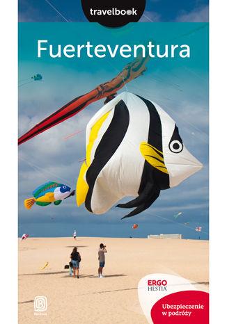 Okładka książki Fuerteventura.Travelbook. Wydanie 2