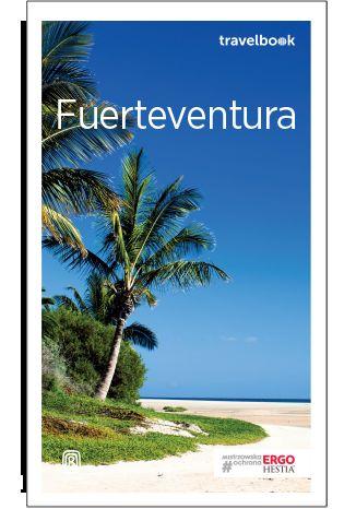 Okładka książki Fuerteventura. Travelbook. Wydanie 3