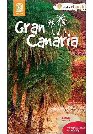 Okładka książki Gran Canaria. Travelbook. Wydanie 1