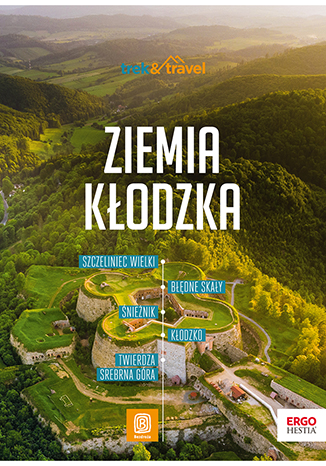 Okładka książki Góry Stołowe i Ziemia Kłodzka. trek&travel. Wydanie 1