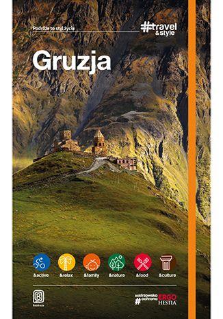 Okładka książki/ebooka Gruzja. #Travel&Style. Wydanie 1