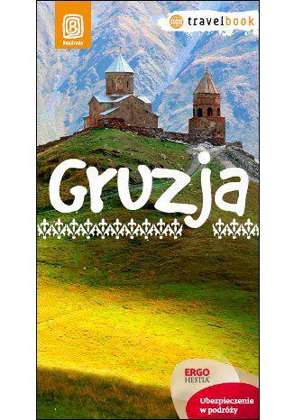 Okładka książki Gruzja. Travelbook. Wydanie 1