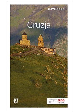 Okładka książki Gruzja. Travelbook. Wydanie 3