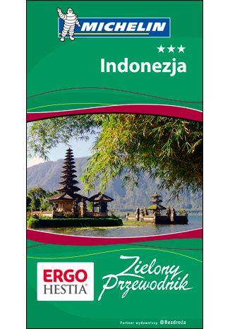 Okładka książki Indonezja. Zielony Przewodnik. Wydanie 1