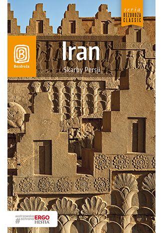 Okładka książki Iran. Skarby Persji. Wydanie 1