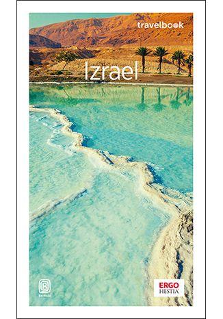 Okładka książki/ebooka Izrael. Travelbook. Wydanie 3