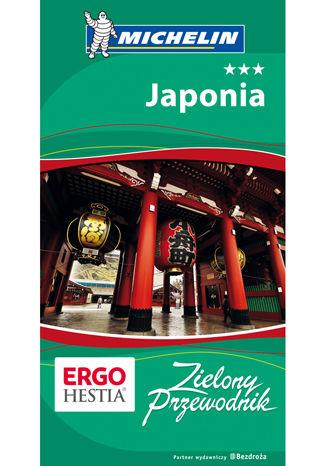 Okładka książki Japonia. Zielony Przewodnik. Wydanie 1