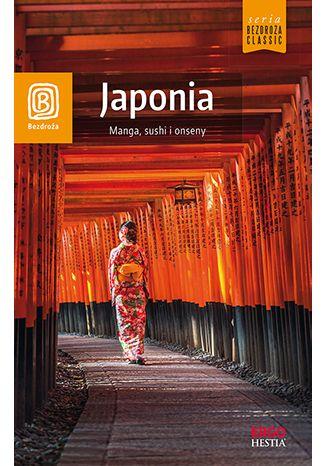 Okładka książki Japonia. Manga, sushi i onseny. Wydanie 1