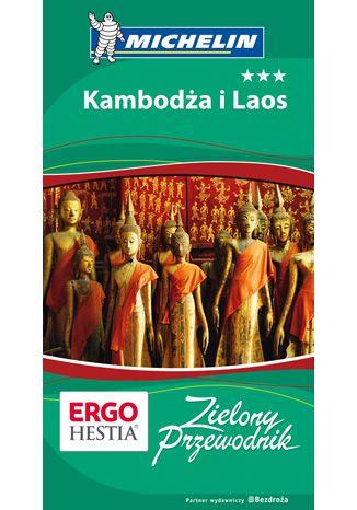 Okładka książki/ebooka Kambodża i Laos. Zielony Przewodnik. Wydanie 1
